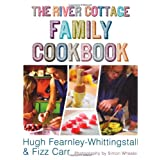The River Cottage Family Cookbookby Hugh Fearnley...