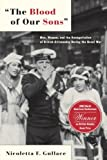 The Blood of Our Sons: Men, Women, and the Renegotiation of British Citizenship During the Great War