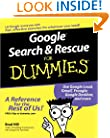 Google Search & Rescue For Dummies (For Dummies (Computers))