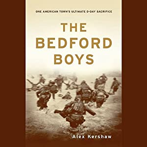 The Bedford Boys | [Alex Kershaw]
