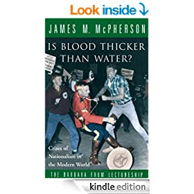 Is Blood Thicker Than Water?: Crises of Nationalism in the Modern World (The Barbara Frum lectureship)