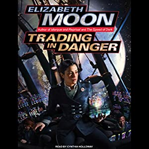 Trading in Danger: Vatta's War, Book 1 | [Elizabeth Moon]