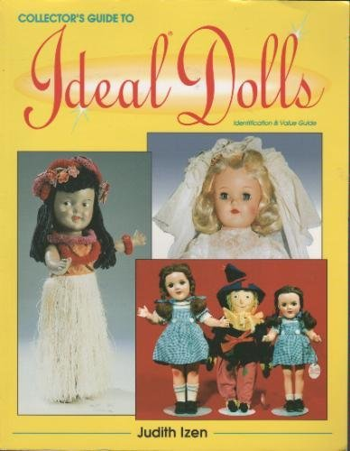 A Collector's Guide to Ideal Dolls: Identification and Value Guide (Vt Teddy Bear compare prices)