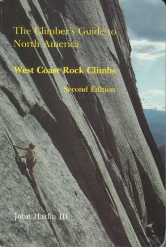 The Climber\'s Guide to North America: West Coast Rock Climbs