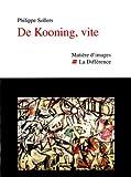 echange, troc Philippe Sollers - De Kooning, vite