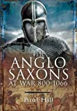 img - for THE ANGLO-SAXONS AT WAR book / textbook / text book