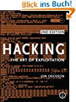 Hacking: The Art of Exploitation: The...