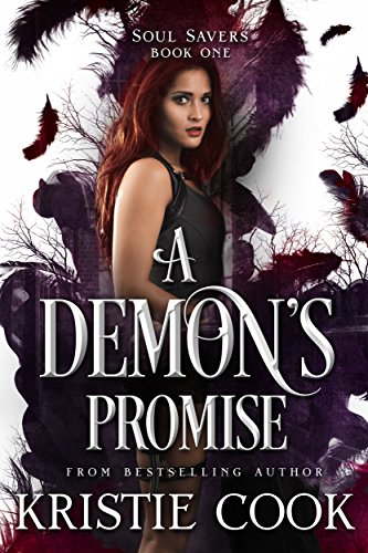 A Demon's Promise (Soul Savers Book 1) (Kristy Cook compare prices)
