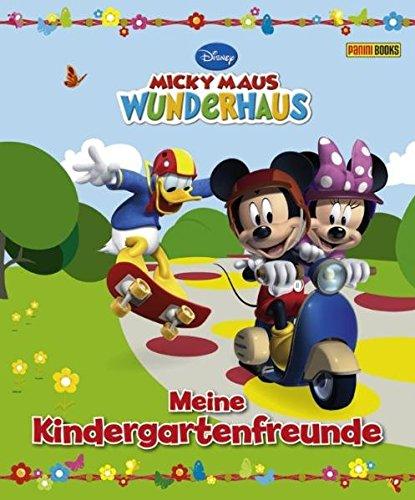 Disney Micky Maus Wunderhaus Kindergartenfreundebuch: Meine Kindergartenfreunde