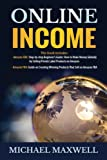 Online Income: This book includes 2 Manuscripts: Amazon FBA: Step-by-step Beginner's Guide: How to Make Money Globally by Selling Private Label ... Products That Sell on Amazon FBA (Volume 2)