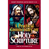 A Practical Commentary on Holy Scriptureby Frederick Justus Knecht