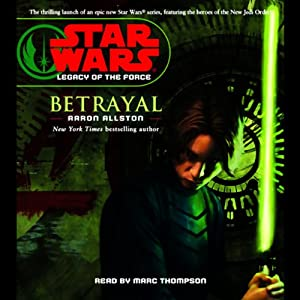 Star Wars: Legacy of the Force #1: Betrayal | [Aaron Allston]