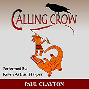 Calling Crow: Book One of the Southeast Series Audiobook