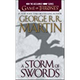 A Storm of Swords: A Song of Ice and Fire: Book Three ~ George R.R. Martin