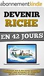 Devenir Riche En 42 Jours: La M�thode...