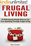 Frugal Living: 25 Ridiculously Simple...