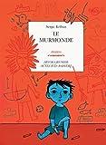 echange, troc Serge Kribus - Le murmonde