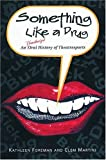 img - for Something Like a Drug: An Unauthorized Oral History of Theatresports (Drama) book / textbook / text book