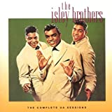 The Isley Brothers Isleys Complete Ua Sessions