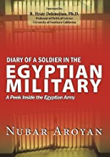 Diary of a Soldier in the Egyptian Military: A peek inside the Egyptian Army