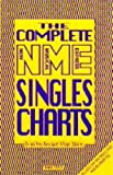Complete NME Singles Charts (0752208292) by Dafydd Rees