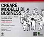 Creare modelli di business. Un manual...