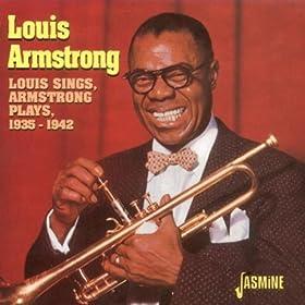 Louis Sings, Armstrong Plays