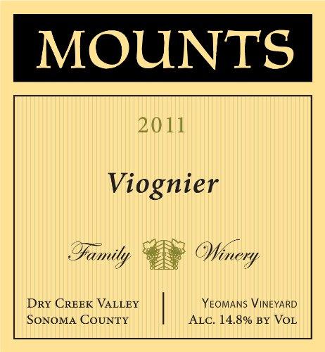 2011 Mounts Winery Viognier Yeomans Vineyard Dry Creek Valley 750 Ml
