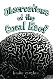 Observations of the Coral Reef