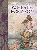 Golden Age Illustrations of W. Heath Robinson (Dover Fine Art, History of Art)