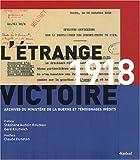 """Afficher """"1918 l'étrange victoire"""""""