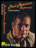 img - for Paul Newman, superstar: A critical biography book / textbook / text book