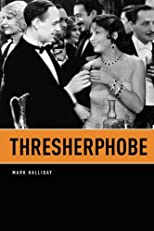 Thresherphobe (Phoenix Poets)