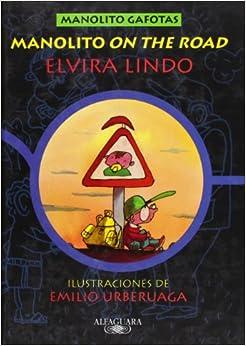 MANOLITO ON THE ROAD (Manolito Gafotas): Amazon.es: Emilio