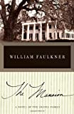 The Mansion (Vintage International) (0307946827) by Faulkner, William