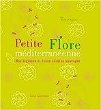 Petite Flore méditerranéenne : Nos légumes et leurs cousins sauvages...