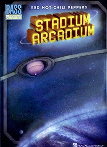Red Hot Chili Peppers - Stadium Arcadium (Bass Recorded Versions)
