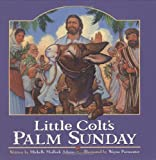 Little Colt's Palm Sunday
