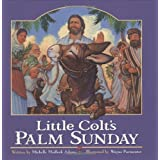 Little Colt's Palm Sunday ~ Michelle Medlock Adams