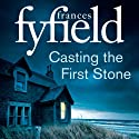 Casting the First Stone (       UNABRIDGED) by Frances Fyfield Narrated by Sean Barrett