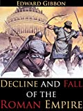 Image of DECLINE AND FALL OF THE ROMAN EMPIRE (VOLUME 1-6) - Annotated The Fall of Ancient Rome