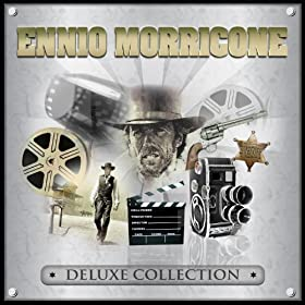 Ennio Morricone: Deluxe Collection