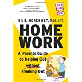 Homework: A Parent's Guide To Helping Out Without Freaking Out! ~ Neil McNerney