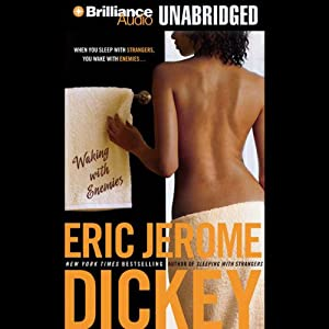 Waking with Enemies | [Eric Jerome Dickey]