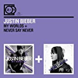 Justin Bieber My Worlds/Never Say Never