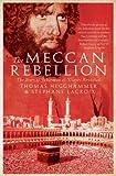 The Meccan Rebellion: The Story of Juhayman al-'Utaybi Revisited