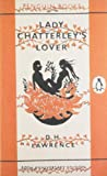 D. H. Lawrence Lady Chatterley's Lover: 50th Anniversary Edition (Penguin Classics)
