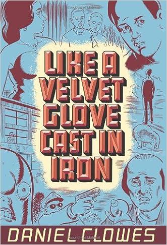 Like a Velvet Glove Cast in Iron written by Daniel Clowes