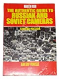 img - for The Authentic Guide to Russian and Soviet Cameras by Jean Loup Princelle (2004-09-01) book / textbook / text book