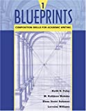 Blueprints 1 :  composition skills for academic writing /